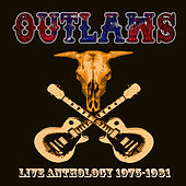 Play & Download Live Anthology 1975-1981 by Outlaws | Napster