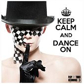 Play & Download Keep Calm and Dance On by Various Artists | Napster