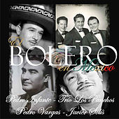 Play & Download El Bolero en México by Various Artists | Napster