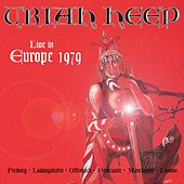 Play & Download Live In Europe 1979 by Uriah Heep | Napster