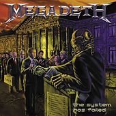 Play & Download The System Has Failed by Megadeth | Napster