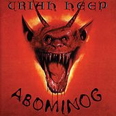 Play & Download Abominog by Uriah Heep | Napster