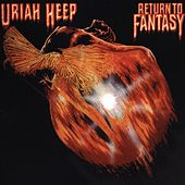 Play & Download Return To Fantasy by Uriah Heep | Napster