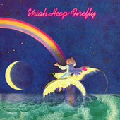 Play & Download Firefly by Uriah Heep | Napster