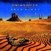 Play & Download Head First by Uriah Heep | Napster