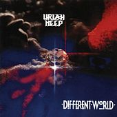 Play & Download Different World by Uriah Heep | Napster