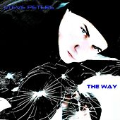 Play & Download The Way by Steve Peters | Napster