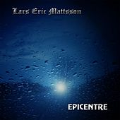 Play & Download Epicentre by Lars Eric Mattsson | Napster