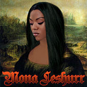 Play & Download Mona Leshurr by Lady Leshurr | Napster