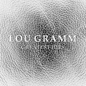 Lou Gramm Greatest Hits (Formerly of Foreigner) by Lou Gramm