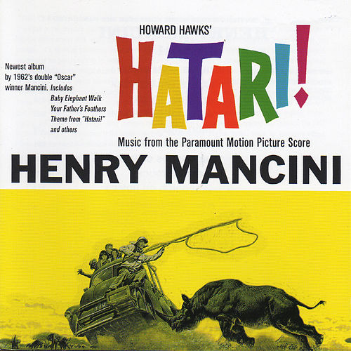Play & Download Hatari! (Original Motion Picture Soundtrack) by Henry Mancini | Napster