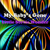 Play & Download My Baby's Gone by Stevie Wonder | Napster