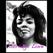 Play & Download Strange Love by Mary Wells | Napster