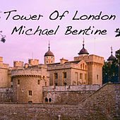 Play & Download Tower of London by Michael Bentine | Napster