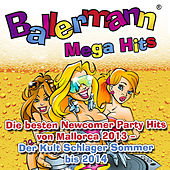 Play & Download Ballermann Mega Hits - Die besten Newcomer Party Hits von Mallorca 2013 - Der Kult Schlager Sommer bis 2014 by Various Artists | Napster