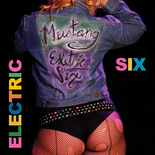Play & Download Mustang by Electric Six | Napster