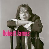 Play & Download Piece of Me by Robert James | Napster