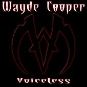 Play & Download Voiceless by Wayde Cooper | Napster
