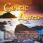 Celtic Airs by Ceoil Cu Chulainn