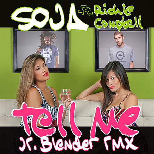 Tell Me (feat. Richie Campbell) [Jr Blender Remix] - Single by Soja / Fleopard