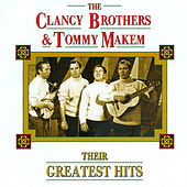 Play & Download Their Greatest Hits by The Clancy Brothers And Tommy Makem | Napster