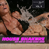 House Shakerz, Vol. 11 by Various Artists