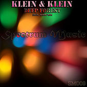 Play & Download Deep Forest by Klein | Napster