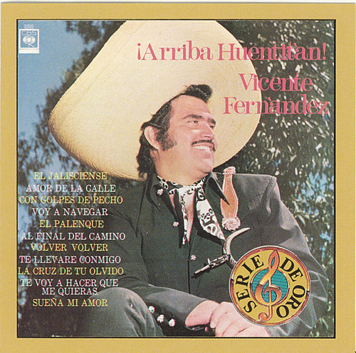 Arriba Huentitan by Vicente Fernández