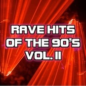 Rave Hits of the 90s, Vol. 2 by Various Artists