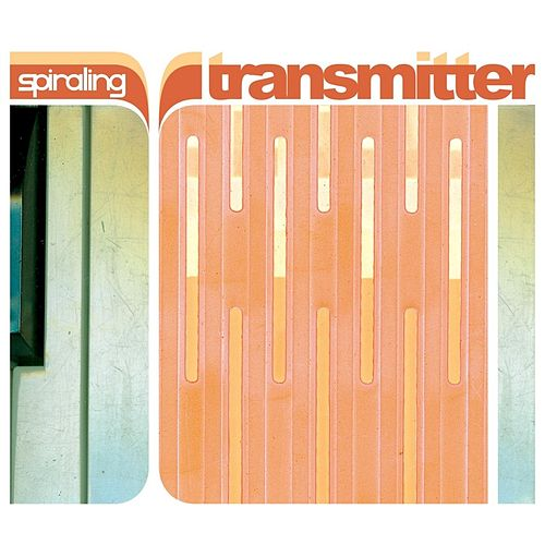 Play & Download Transmitter by Spiraling | Napster