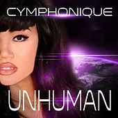 Unhuman by Cymphonique