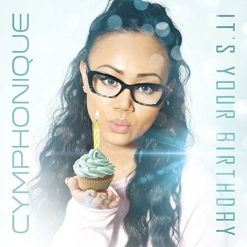 Play & Download It's Your Birthday by Cymphonique | Napster