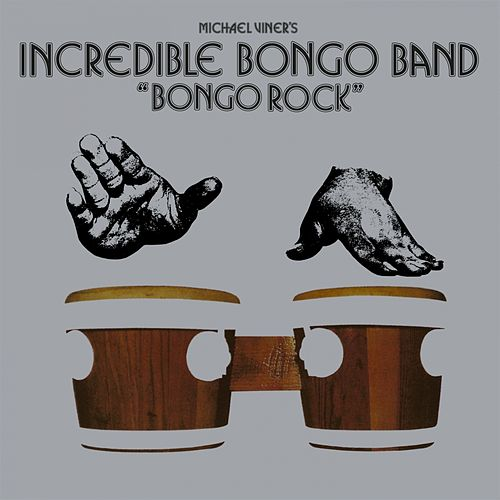 Bongo Rock by Incredible Bongo Band