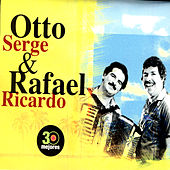 Play & Download 30 Mejores by Otto Serge & Rafael Ricardo | Napster