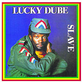 Play & Download Slave (Remastered) by Lucky Dube | Napster