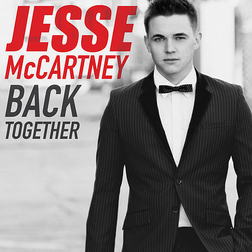 Play & Download Back Together by Jesse McCartney | Napster