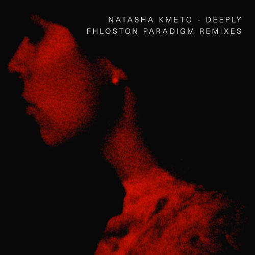 Deeply Fhloston Paradigm Remixes - Single by Natasha Kmeto