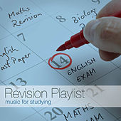 Revision Playlist - Music for Studying by Various Artists