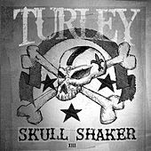 Play & Download Skull Shaker by Kyle Turley | Napster