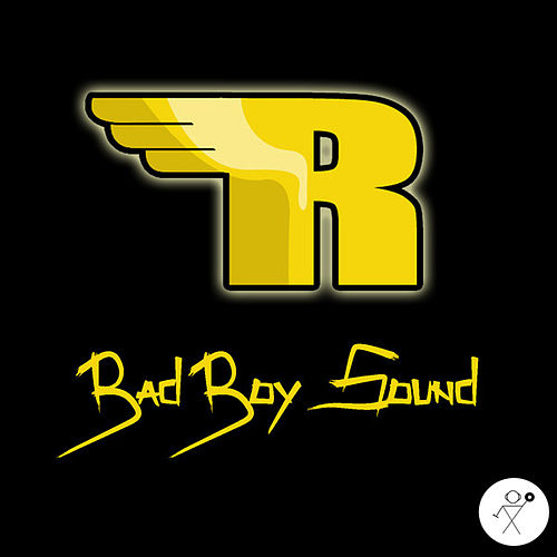 Bad Boy Sound by The Renegades