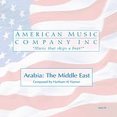 Play & Download Arabia: the Middle East by Haitham Al Hamwi | Napster
