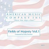 Fields of Majesty Vol.1 by Penka Kouneva