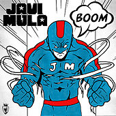 Play & Download Boom by Javi Mula | Napster