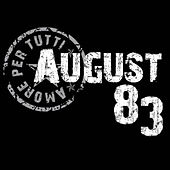 No Way to Say I Love You - Single by August 83