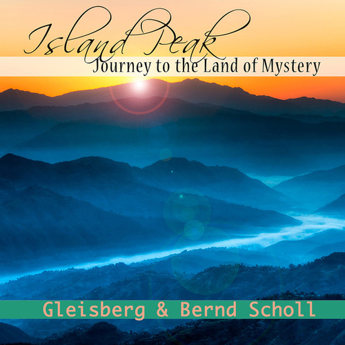 Play & Download Island Peak - Journey to the Land of Mystery by Bernd Scholl | Napster