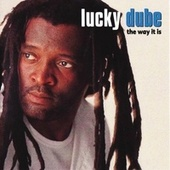Play & Download The Way It Is by Lucky Dube | Napster