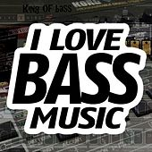 I Love Bass by Various Artists