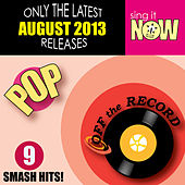 August 2013 Pop Smash Hits by Off the Record
