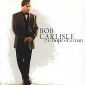 The Hope of a Man by Bob Carlisle