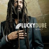 Play & Download Respect by Lucky Dube | Napster